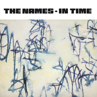 The Names - In Time [FBN 112 CD]