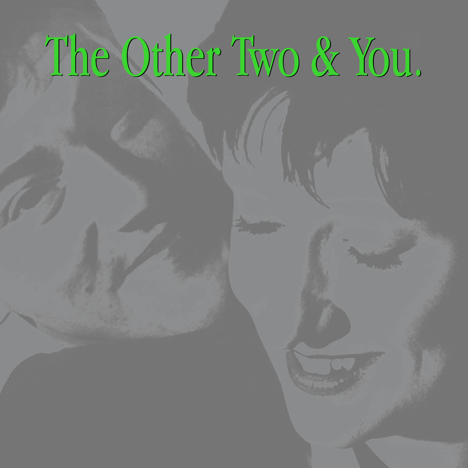 The Other Two & You [FBN 330]