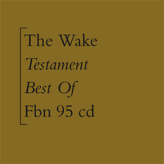 The Wake - Testament [FBN 95]